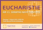 Rogate Kl_Aushang_Eucharistie 11 Sonntag n Trinitatis_160616 Kopie